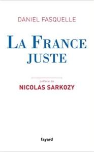 La France juste de Daniel Fasquelle